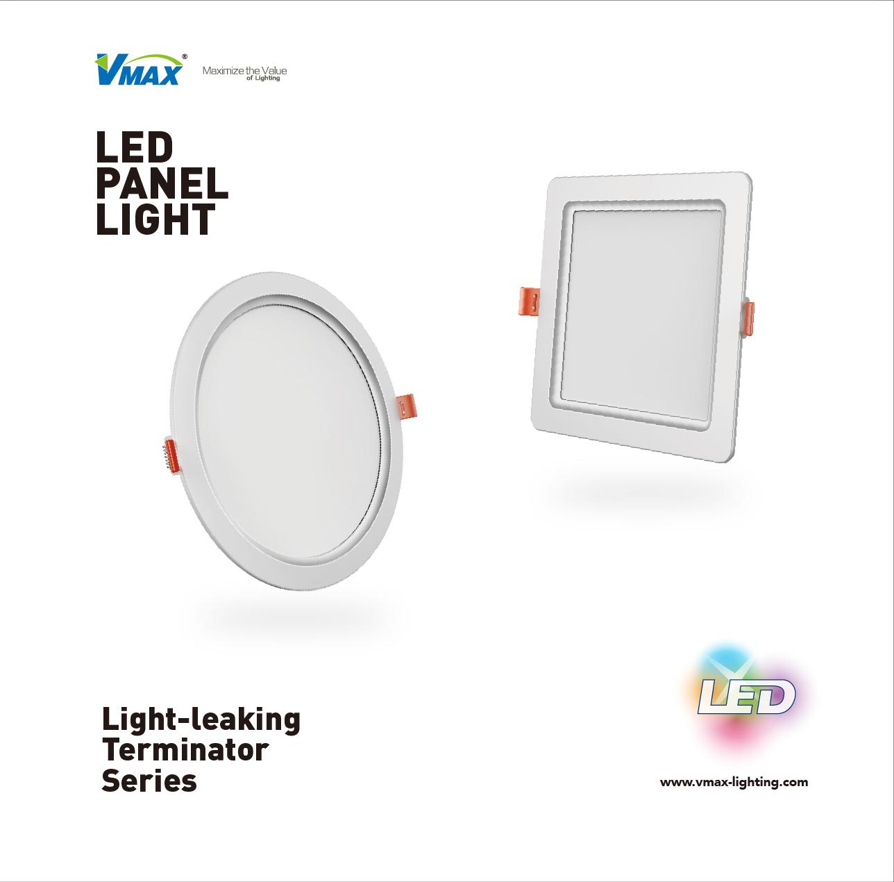 V.MAX Light-leaking Terminator Series Panel Light Catalog