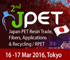2nd JPET (Japan PET Resin Trade, Applications & Recycling)