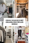 4 Small Walk-In Closet Organization Tips And 28 Ideas