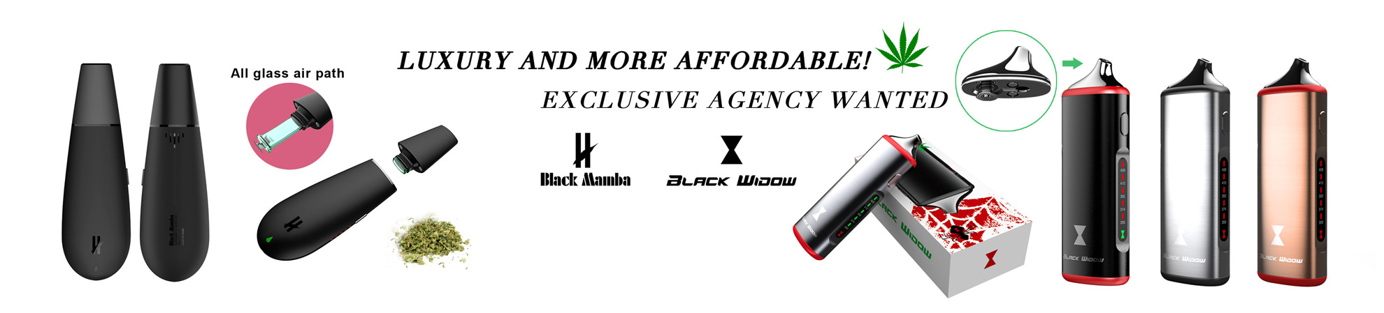 Exclusive agency wanted for Black widow and Black mamba vaporizer