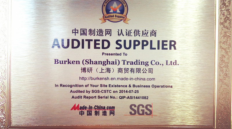 AUDITED SUPPLIER PRESENTED to BURKEN(SHANGHAI) TRADING CO., LTd.