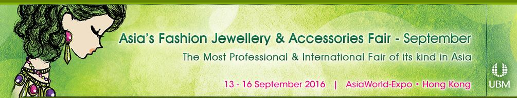Warmly welcome to visit our booth at Asia's Fashion Jewelry & Accessories Fair September