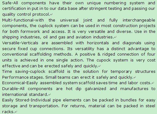 cuplock scaffolding characteristic
