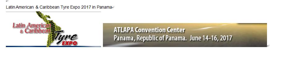Latin American & Caribbean Tyre Expo 2017 in Panama