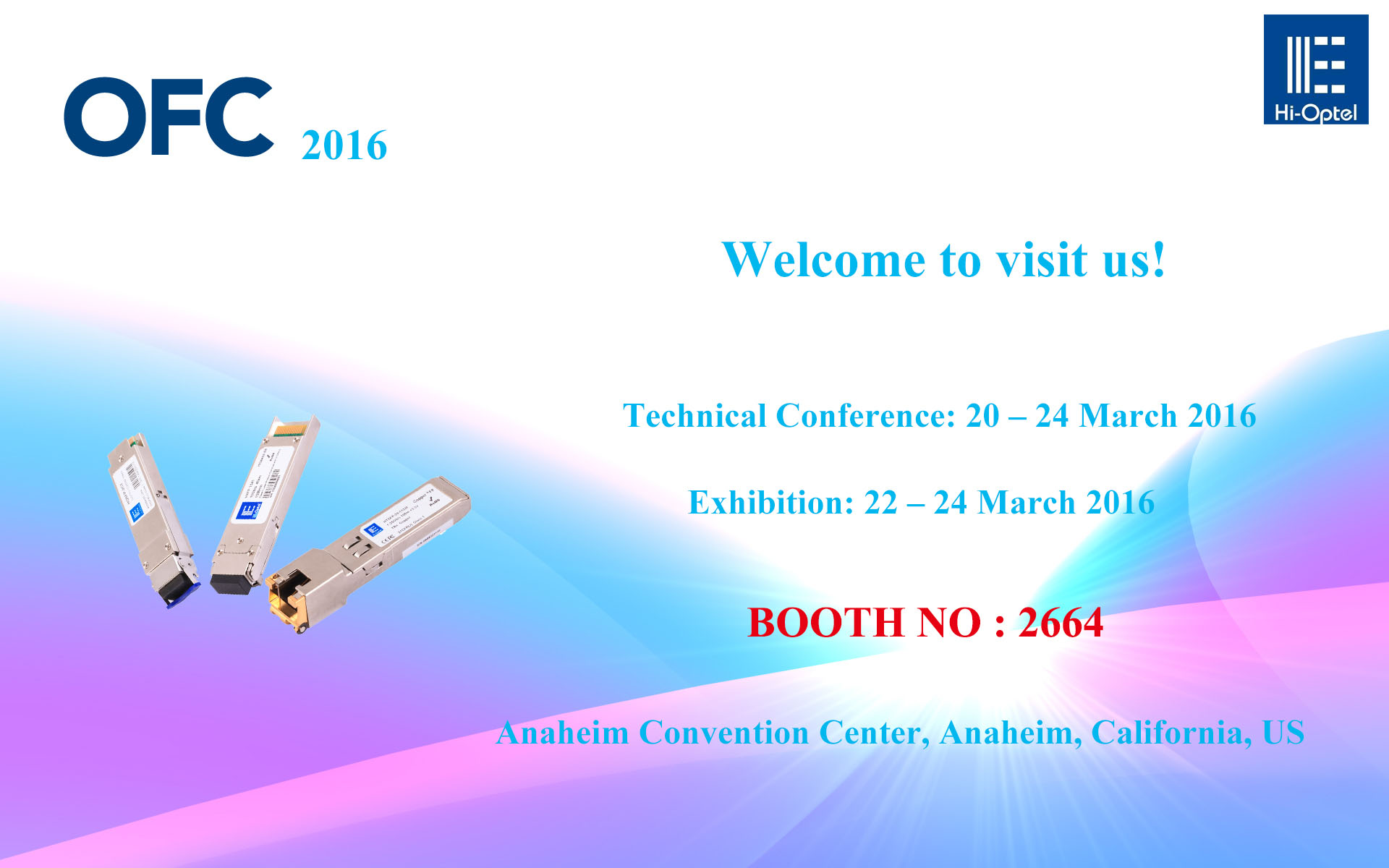 Hi-optel Will Attend to OFC 2016 Exhibition