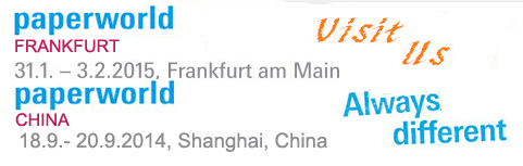 PAPERWORLD EXHIBITION in CHINA and FRANKFURT
