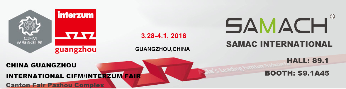 2016 Guangzhou Woodworking Machinery Exhibition March 28th-April 1st