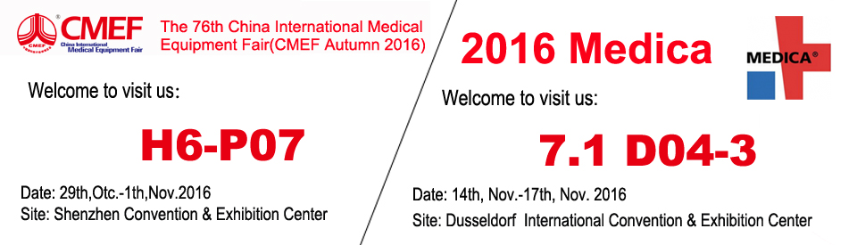 [Invitation] The 76th China International Medical Equipment Fair(CMEF Autumn 2016) and 2016 Medica