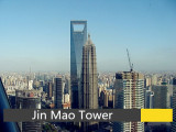 Jin Mao Tower , Shanghai , China