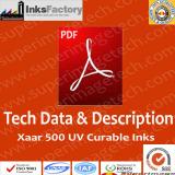 TDS & Description for Xaar 500 UV Curable Inks