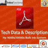 TDS & Description for Hp 9000s/10000s Bulk Ink System