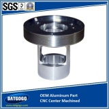 OEM Aluminum Part with CNC Machining Center Solutions