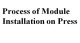 Process of installation module on press
