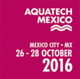Aquatech Mexico 2016 10/26 - 10/28