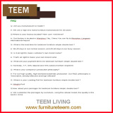 Teem furniture FAQ & why choose us