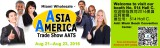 Welcome to visit our 2016 Asia America Trade Show in Miami U.S.