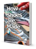 Shoe Factory Equipment : What do I need to make shoes