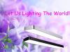 Let Us Lighting The World!!