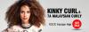 Kinky Curly & Malaysian Curly