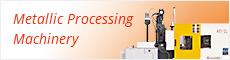 Metallic Processing Machinery