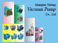 Shanghai Yulong Vacuum Pump Co., Ltd.