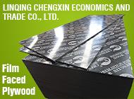LINQING CHENGXIN ECONOMICS AND TRADE CO., LTD.