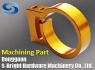 Dongguan S-Bright Hardware Machinery Co., Ltd.