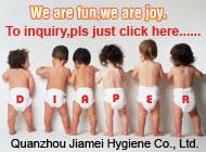 Quanzhou Jiamei Hygiene Co., Ltd.