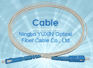 Ningbo YUXIN Optical Fiber Cable Co., Ltd.