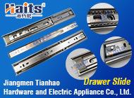 Jiangmen Tianhao Hardware and Electric Appliance Co., Ltd.