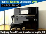 Zhejiang Carod Piano Manufacturing Co., Ltd.
