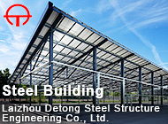 Laizhou Detong Steel Structure Engineering Co., Ltd.