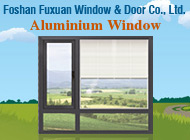 Foshan Fuxuan Window & Door Co., Ltd.
