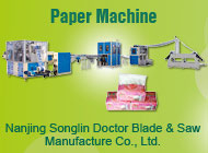 Nanjing Songlin Doctor Blade & Saw Manufacture Co., Ltd.