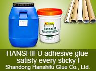 Shandong Hanshifu Glue Co., Ltd.