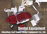 Shenzhen Feel Young Dental Equipment Co., Ltd.