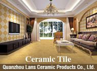 Quanzhou Lans Ceramic Products Co., Ltd.