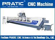 Foshan PRATIC CNC Science & Technology Co., Ltd.