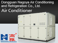 Dongguan Nagoya Air Conditioning and Refrigeration Co., Ltd.