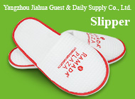 Yangzhou Jiahua Guest & Daily Supply Co., Ltd.