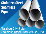 Taizhou City Jiafu Stainless Steel Products Co., Ltd.