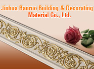 Jinhua Banruo Building & Decorating Material Co., Ltd.