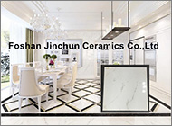 Foshan Jinchun Ceramics Co., Ltd.