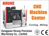 Dongguan Hirung Precision Machinery Co., Limited