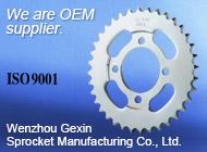 Wenzhou Gexin Sprocket Manufacturing Co., Ltd.