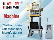 Suzhou Xuan Yan Machinery Manufacturing Co., Ltd.
