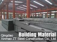 Qingdao Xinmao ZT Steel Construction Co., Ltd.