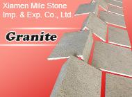 Xiamen Mile Stone Imp. & Exp. Co., Ltd.