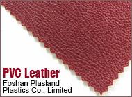 Foshan Plasland Plastics Co., Limited