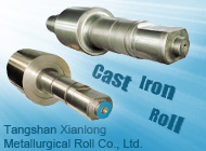 Tangshan Xianlong Metallurgical Roll Co., Ltd.